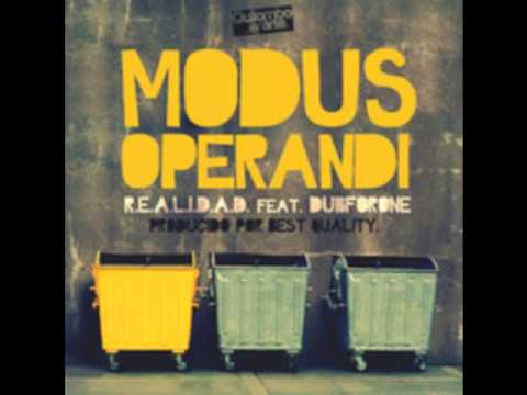 R.E.A.L.I.D.A.D. - Modus Operandi (Con Link De Descarga) (Con Dubforone & Best Quality)