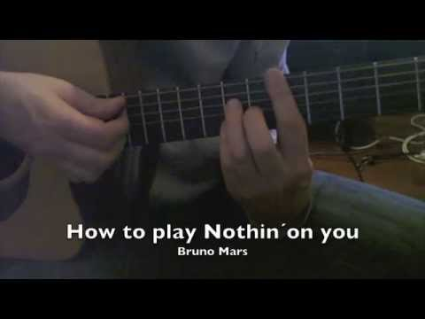 how to play nothin on you Bruno Mars guitar lesson