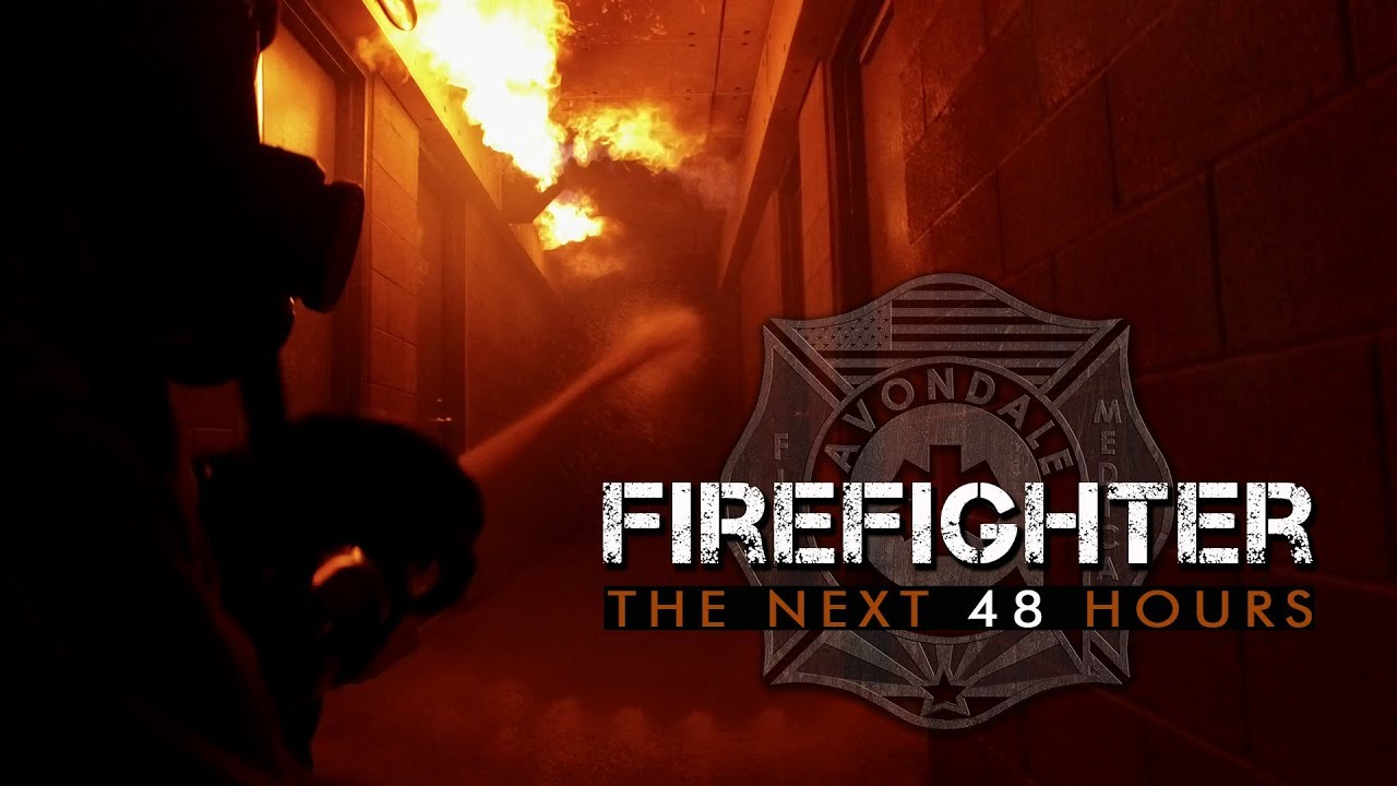 Firefighter: The Next 48 Hours