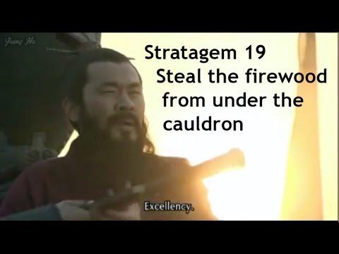 Stratagem Nineteen: Steal the firewood from under the cauldron - 36 Stratagems of War Episode 4