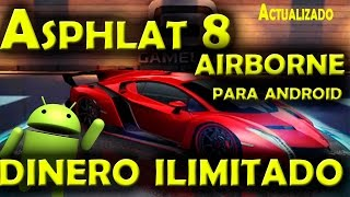 Asphalt 8 V.1.7.0e Dinero Ilimitado Para Android [Actualizado] [Via Wifi]
