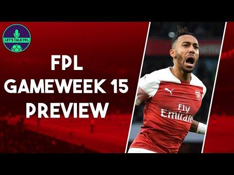 MY FPL TEAM GAMEWEEK 15 | KANE V AUBAMEYANG | Fantasy Premier League 2018/19