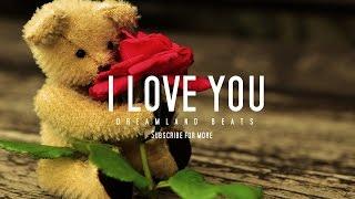 """I Love You"" LOVE R&B PIANO BEAT/INSTRUMENTAL"