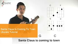 "How to play ""Santa claus is coming to town"" on the ukulele"