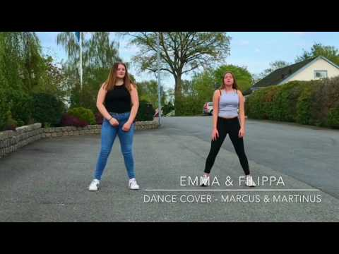 Marcus and Martinus - Dance Cover