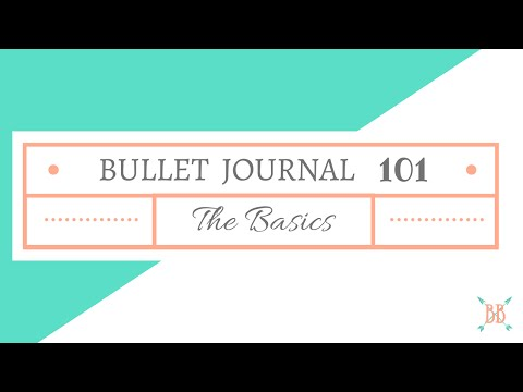Bullet Journal 101: The Basics
