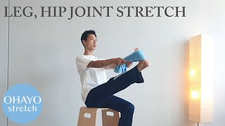 "Ohayo 1min stretching ""Leg, hip joint"""