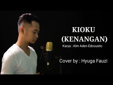 kioku-(kenangan)-||-lagu-sedih-bahasa-jepang---cover-by-hyuga-fauzi