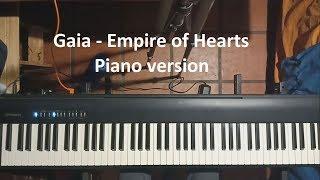 Gaia - Empire of Hearts - Piano Version / Cover