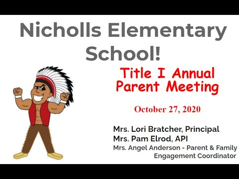 Nicholls Elementary School's  Annual Title 1 Parent Meeting