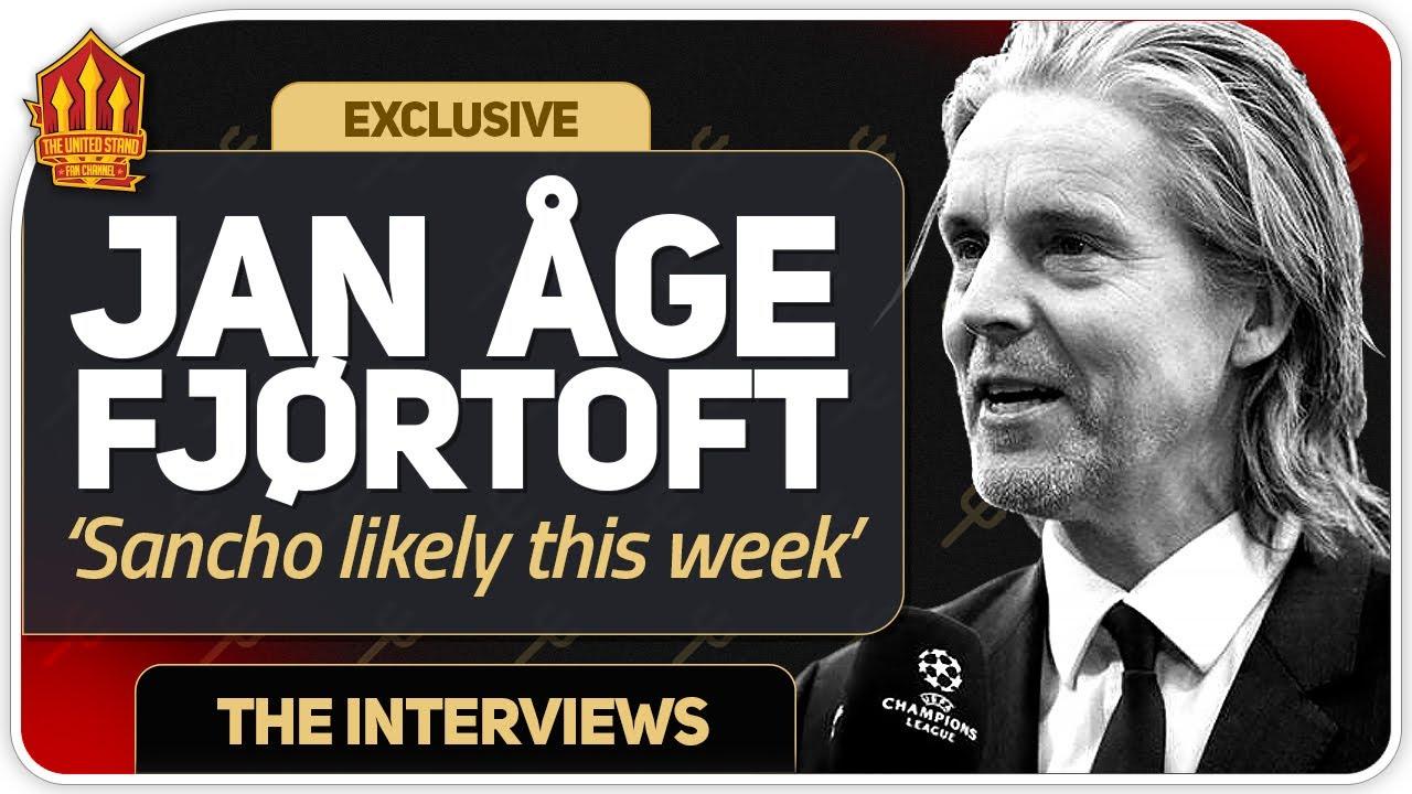 "Sancho Transfer ""Very Likely"" This Week! Jan Aage Fjortoft Man Utd Transfer News"