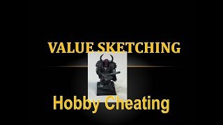 Hobby Cheating 136 - Guide to Value Sketching