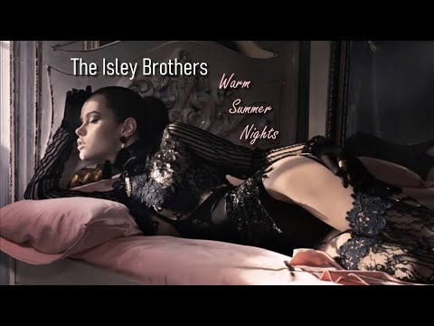 The Isley Brothers - Warm Summer Nights [Eternal Album] Mp3