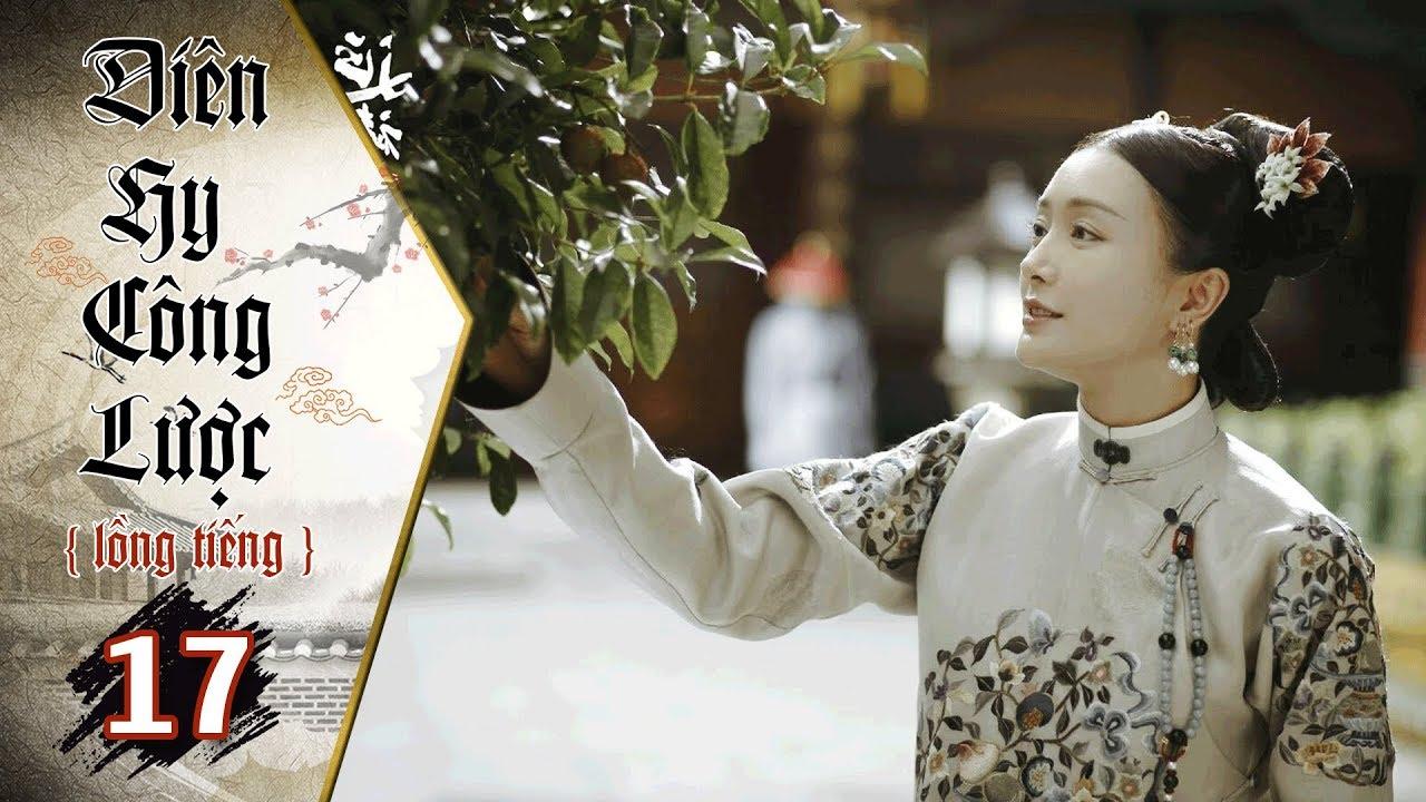 image Diên Hy Công Lược - Tập 17 (Lồng Tiếng) | Phim Bộ Trung Quốc Hay Nhất 2018 (17H, thứ 2-6 trên HTV7)