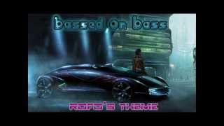 Bassed On Bass - Rofo