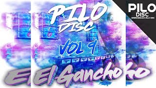Big Deivis - El Gancho   Pilo Disc Vol 9