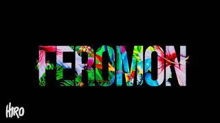 HIRO - FEROMON | OFFICIAL PROMO |