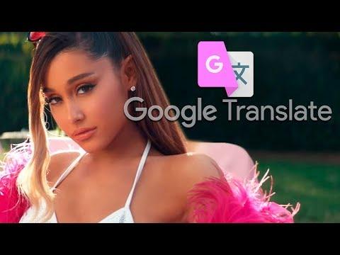 THANK U NEXT Pero Es Cantada Por El Traductor De Google