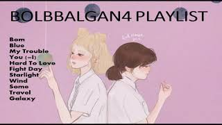KPOP SONGS 2020 Playlist BOL4 Bolbbalgan4 PLAYLIST NEW 2020 | Bolbbalgan4 TOP HIT | Bolbbalgan4 Song