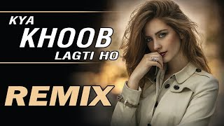 Kya khoob lagti ho | remix | DJ K21T | Mukesh | Kanchan | 2020 new dj remix