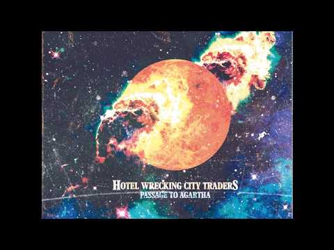 Hotel Wrecking City Traders - Passage to Agartha (2017) (Full Album)