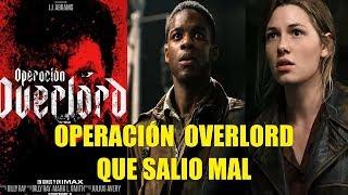 Operacion Overlord Que Salio Mal Reseña