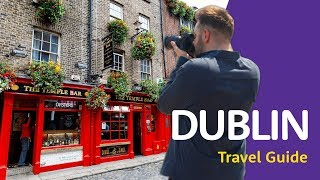 🇮🇪 Dublin Travel Guide 🇮🇪