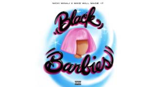 Nicki minaj feat Mike will Made-it black Barbie (official audio)