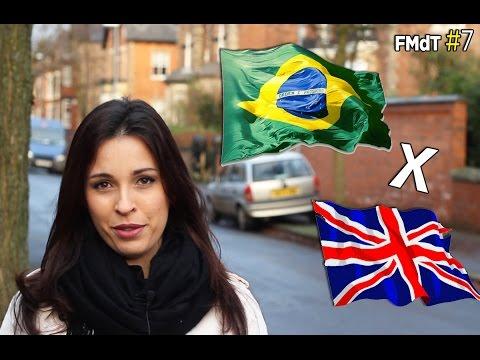 FMdT #7 - Diferenças entre Inglaterra e Brasil