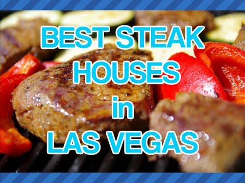 Best Steak Houses In Las Vegas