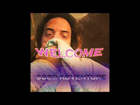 """Good Adventure -""""Welcome""""- Full Album"""