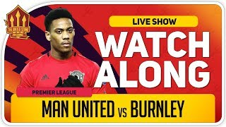 MANCHESTER UNITED vs BURNLEY | With Mark Goldbridge LIVE