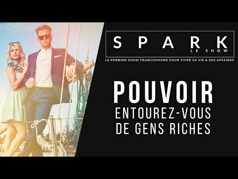 POUVOIR - entourez-vous de gens riches - Spark le Show I Franck Nicolas