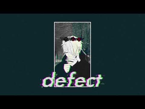 Kadere - Defect (feat. Ioana)