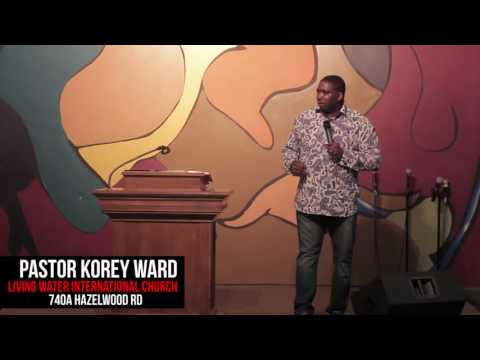 Pastor Korey Ward of Living Water International