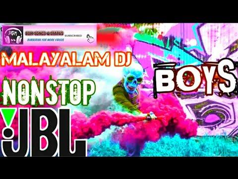 Malayalam DJ JBL NONSTOP🔫 DJ Remix🎧BASS BOOST 2020