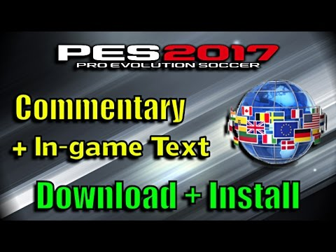 PES 2017 Language Pack + Commentary | Download - Del Choc Web