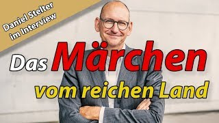 """Dr. Daniel Stelter: """"Das Märchen vom reichen Land: Wie die Politik uns ruiniert"""""""