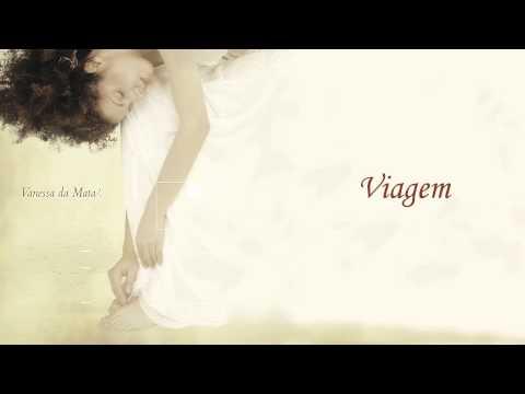 Vanessa Da Mata - Viagem (Áudio Oficial)