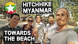 HITCHHIKERS IN MYANMAR (BURMA) // HEADING TOWARDS THE BEACHES // MYANMAR TRAVEL VLOG