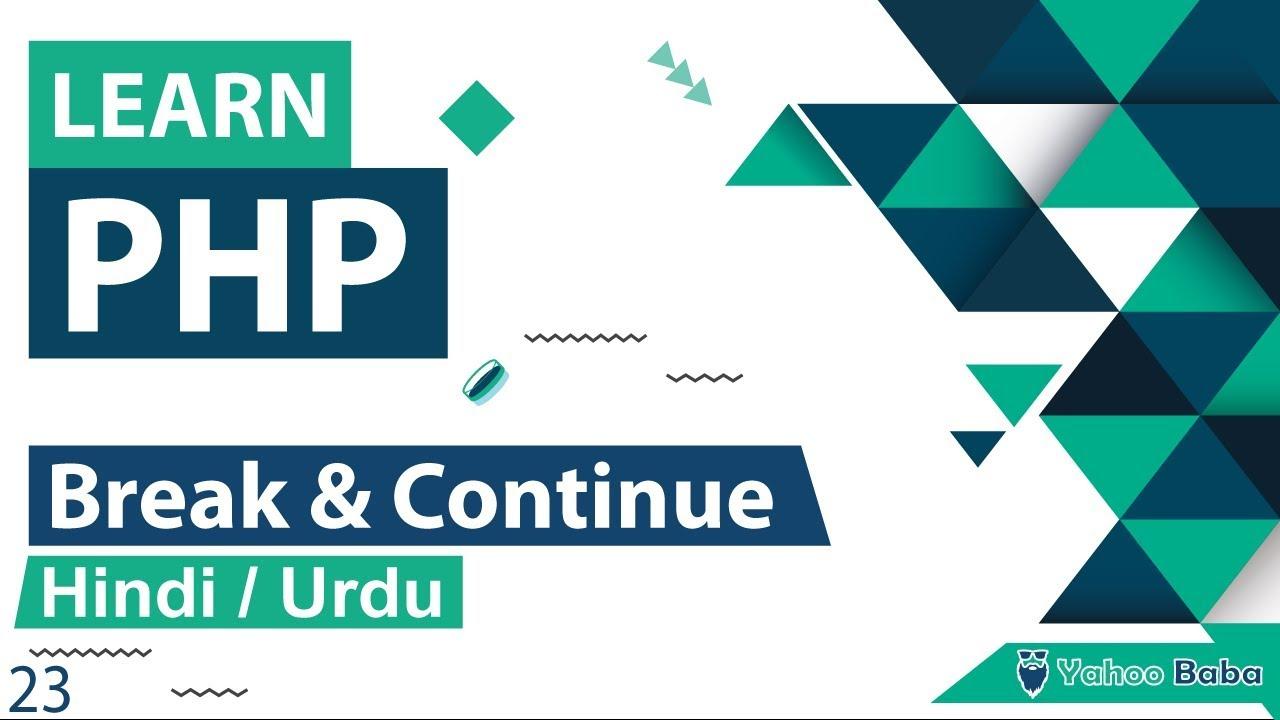 PHP Continue & Break Statement Tutorial in Hindi / Urdu