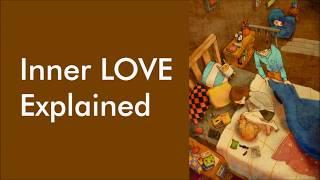 Inner Love Explained   Walkthrough