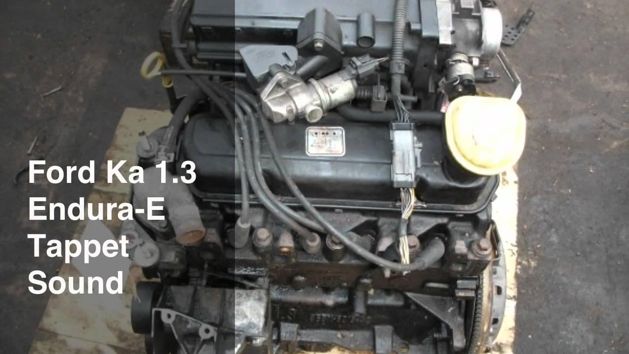 Ford Ka 13 Endura Engine Tappet Sound  YouTube