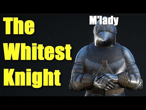 Mordhau - The Greatest White Knight