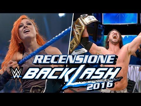 Recensione WWE Backlash 2016