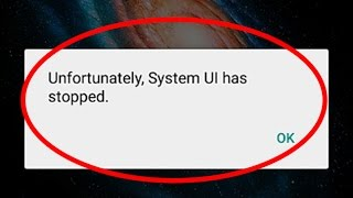Fix Unfortunately System UI has stopped working in Android|Tablet