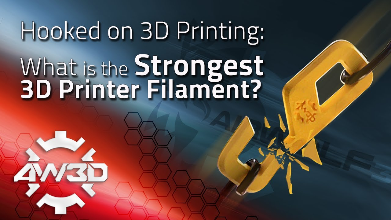 3d Printer Filament >> Hooked on 3D Printing: What is the Strongest 3D Printer Filament? - YouTube