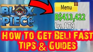 [Codes] How To Get Beli Fast Tips & Guides - Blox Piece (Roblox)