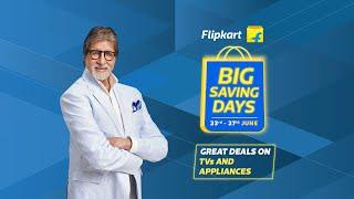 Flipkart Big Saving Days are on - Television