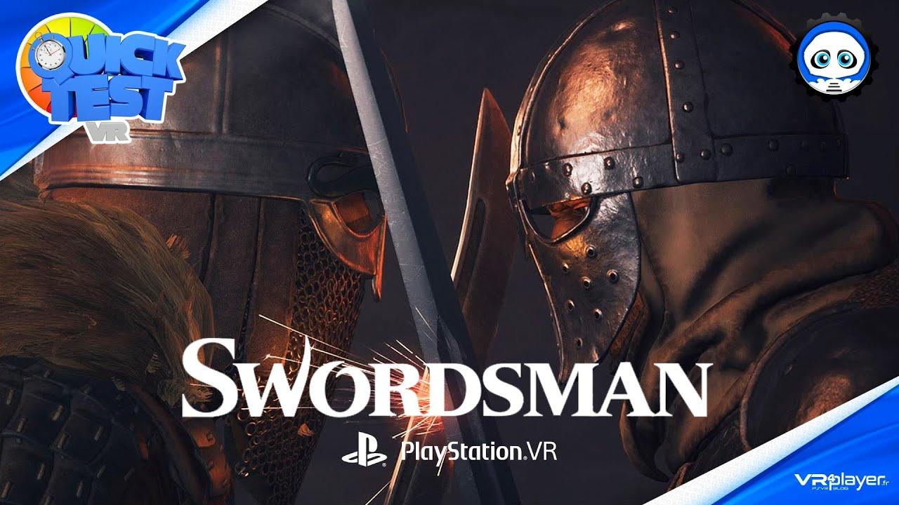 [TEST] SwordsMan VR sur PlayStation VR, Notre avis aiguisé sur la version PSVR